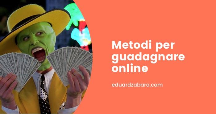 Metodi per guadagnare online